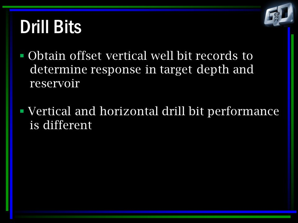 Drill Bits Obtain offset vertical well bit records to