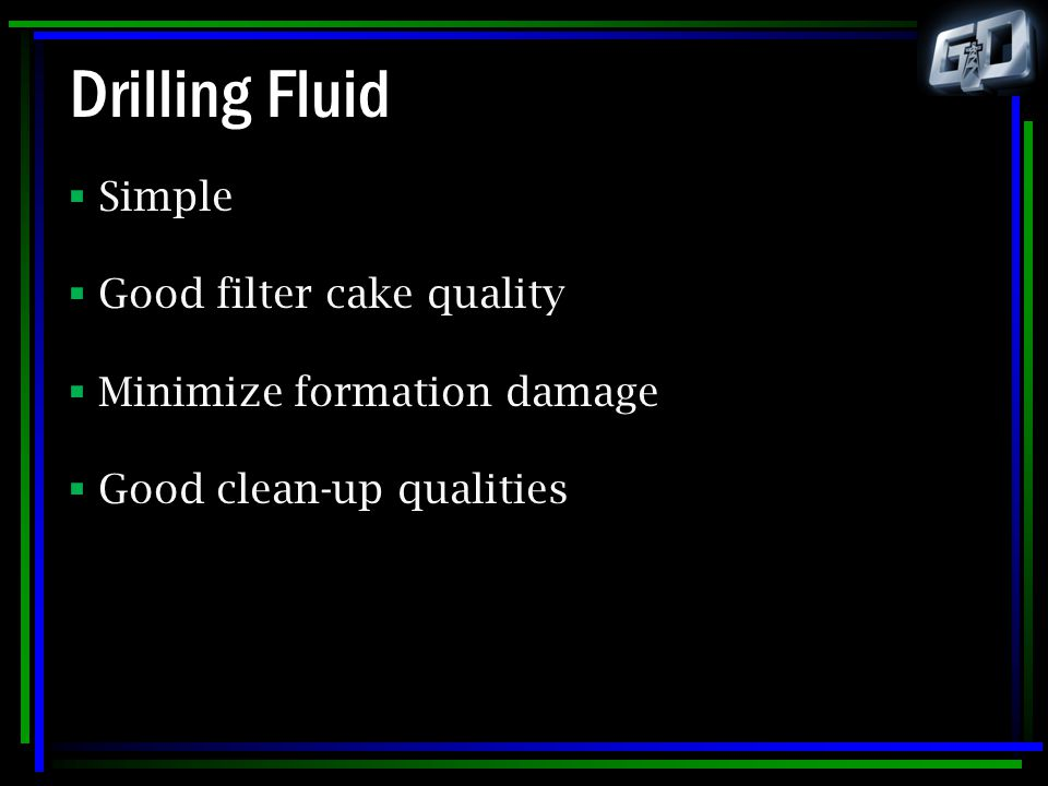 Drilling Fluid Simple Good filter cake quality