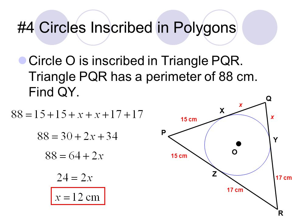 #4 Circles Inscribed in Polygons