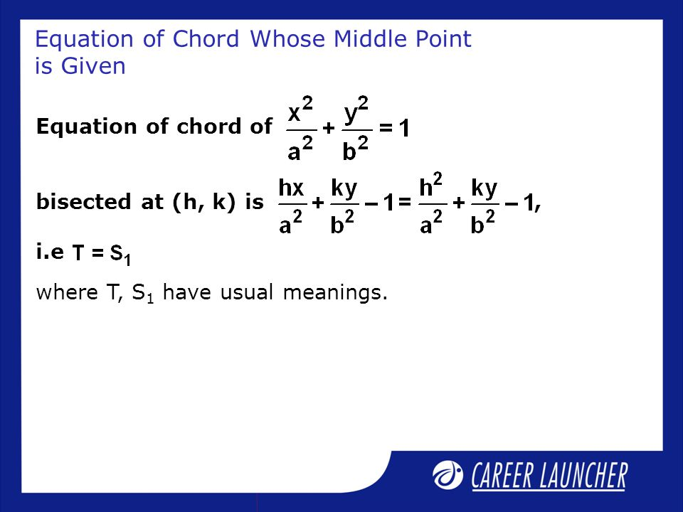 Equation of Chord Whose Middle Point is Given