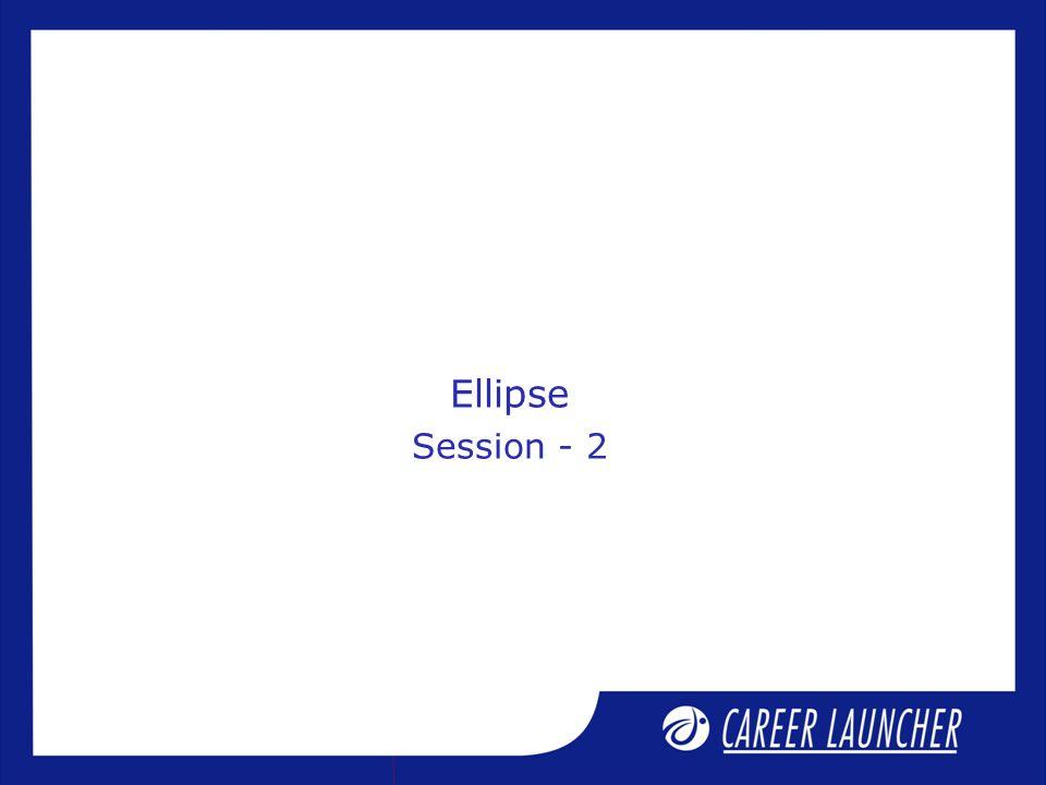 Ellipse Session - 2