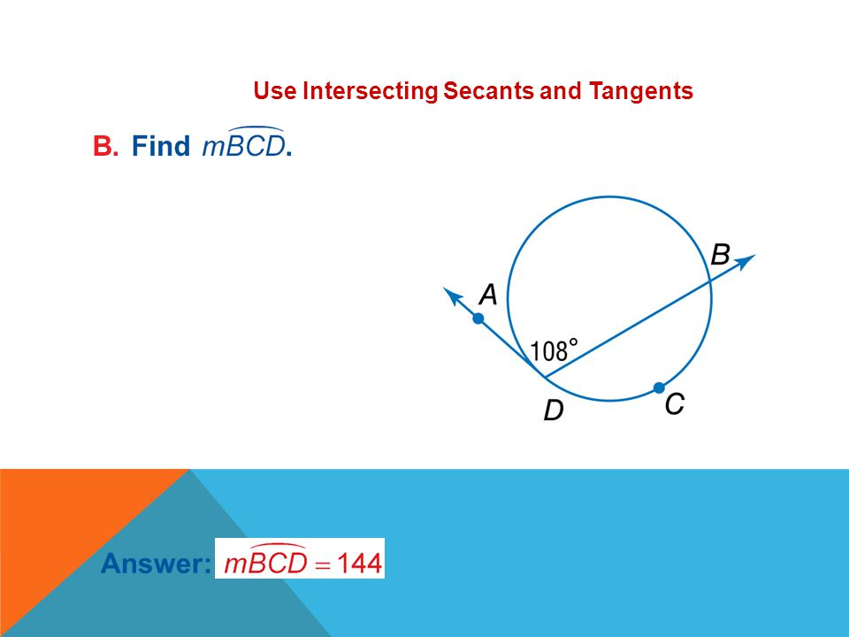 Use Intersecting Secants and Tangents