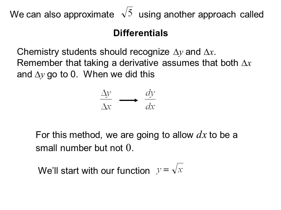 We can also approximate using another approach called