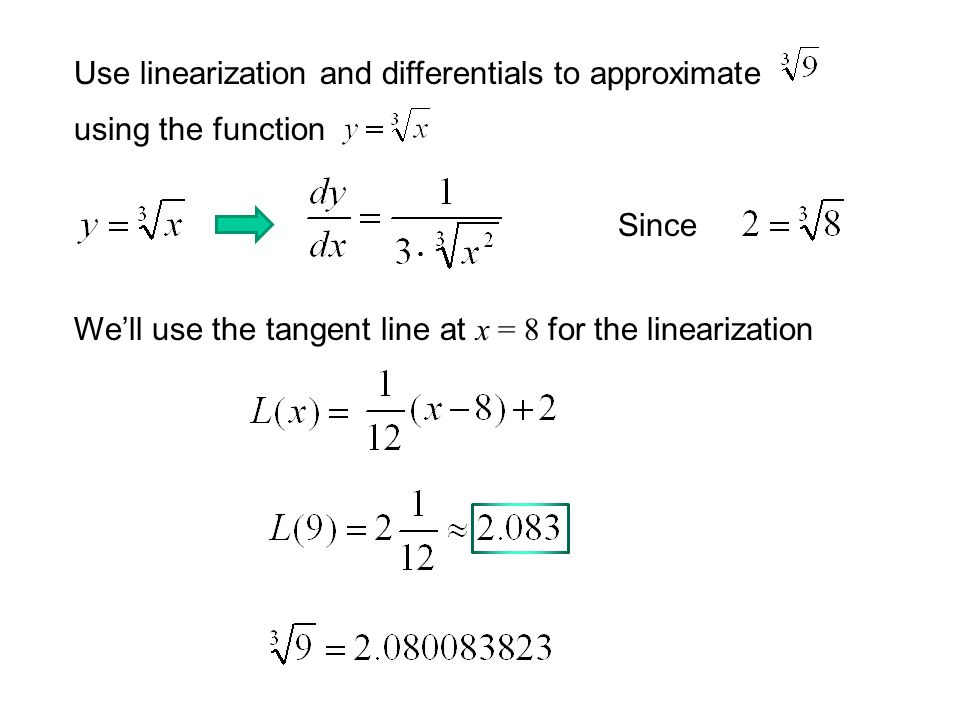 Use linearization and differentials to approximate