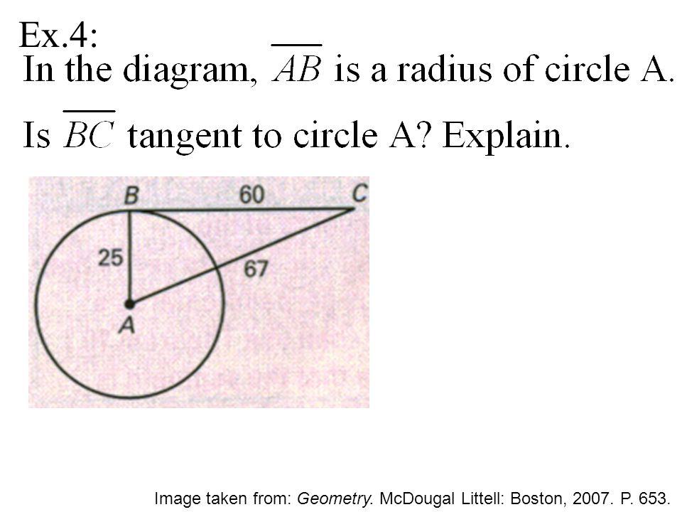 Ex.4: Image taken from: Geometry. McDougal Littell: Boston, 2007. P. 653.