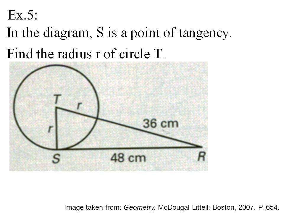 Ex.5: Image taken from: Geometry. McDougal Littell: Boston, 2007. P. 654.