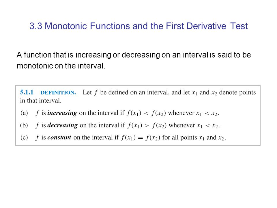 3.3 Monotonic Functions and the First Derivative Test