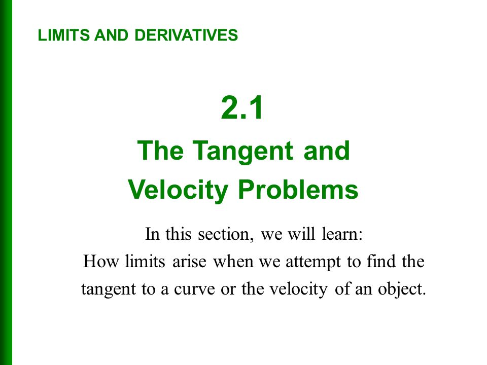 2.1 The Tangent and Velocity Problems