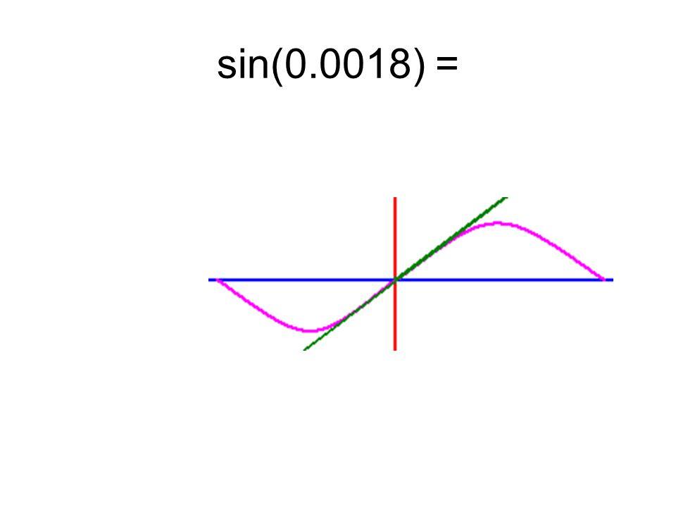 sin(0.0018) =