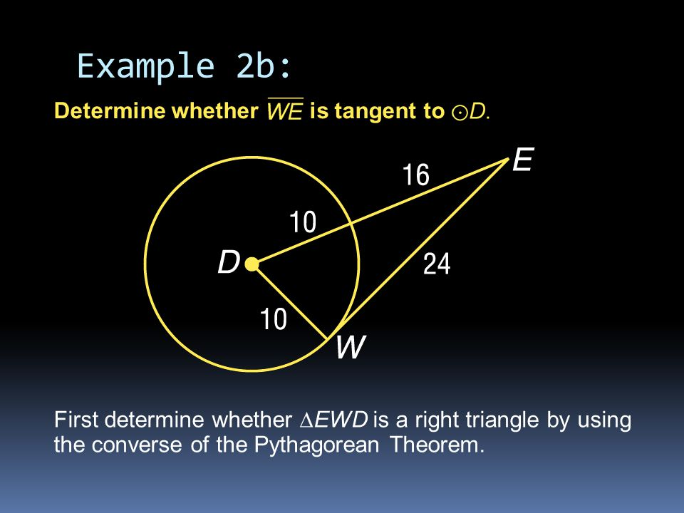 Example 2b: Determine whether is tangent to