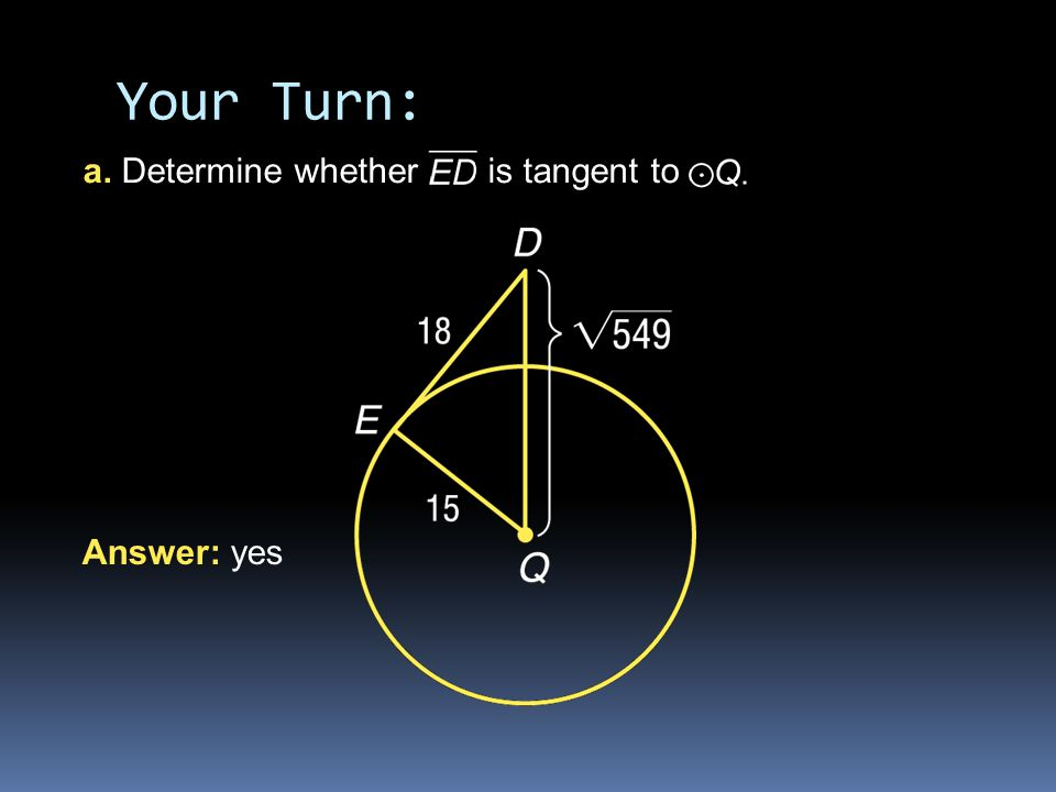 Your Turn: a. Determine whether is tangent to Answer: yes