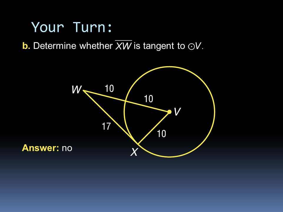 Your Turn: b. Determine whether is tangent to Answer: no