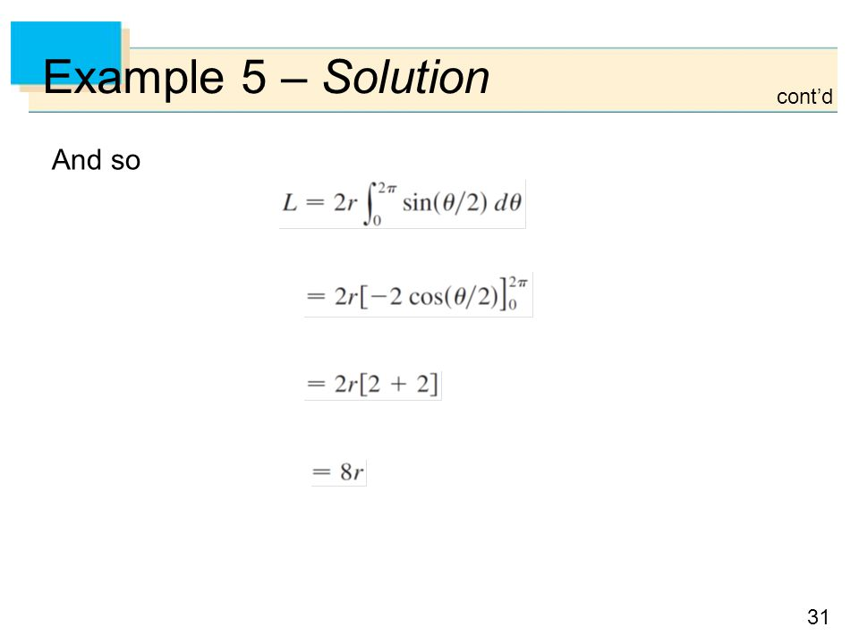 Example 5 – Solution cont'd And so