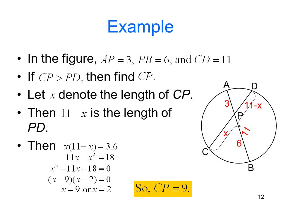 Example In the figure, If then find Let denote the length of CP.