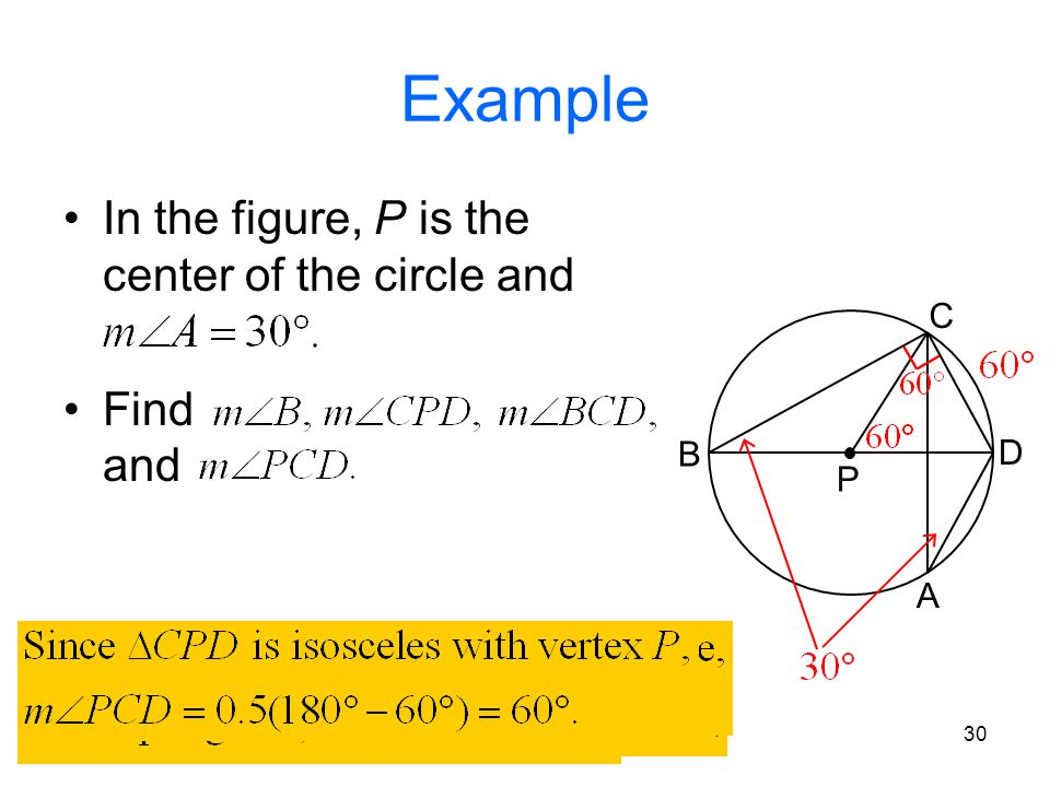 Example In the figure, P is the center of the circle and Find and C B