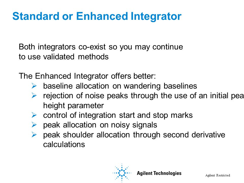 Standard or Enhanced Integrator