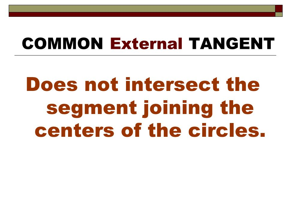 COMMON External TANGENT