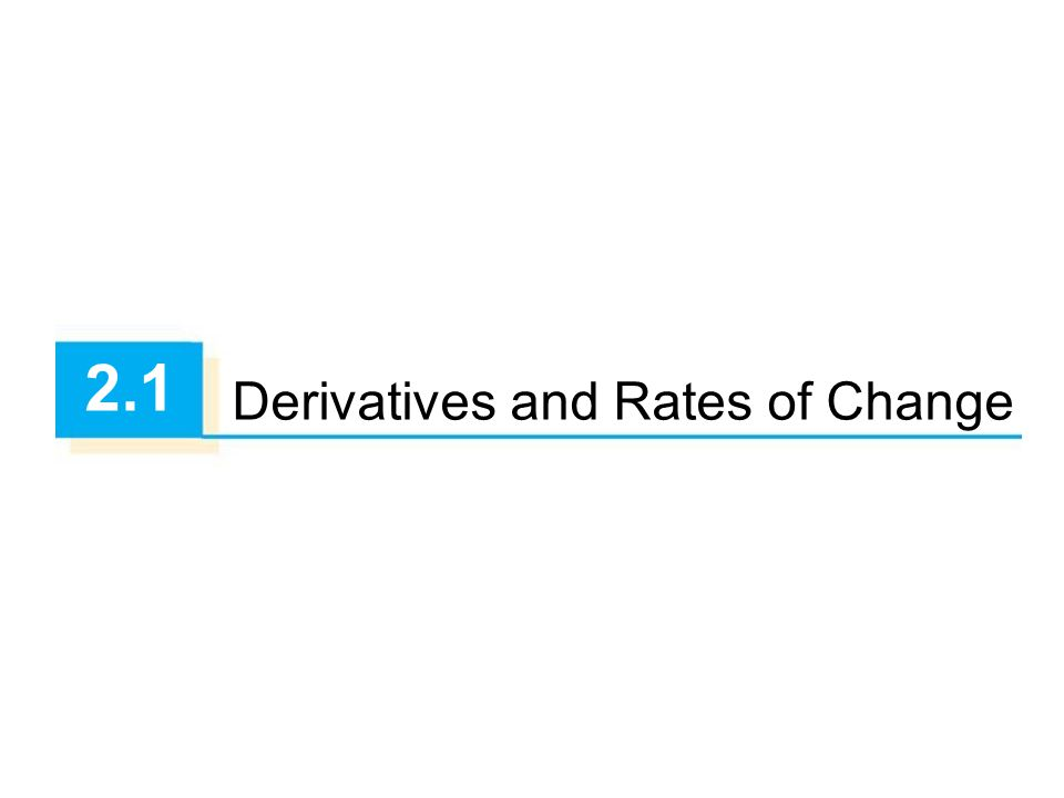 Derivatives and Rates of Change