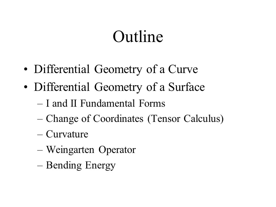 Outline Differential Geometry of a Curve