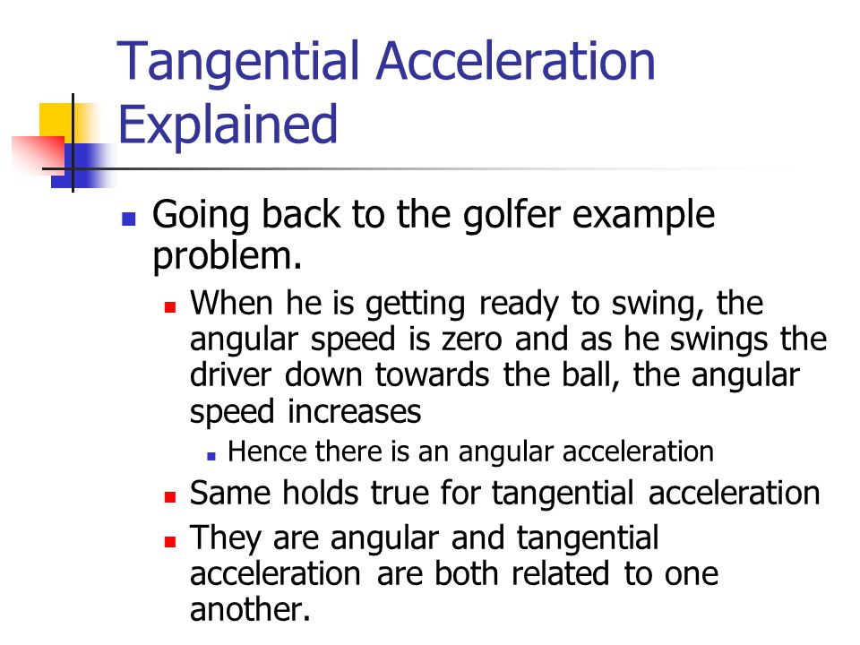 Tangential Acceleration Explained