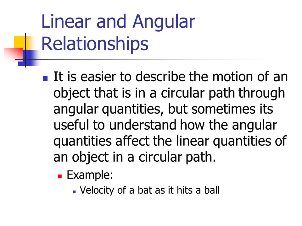 Linear and Angular Relationships