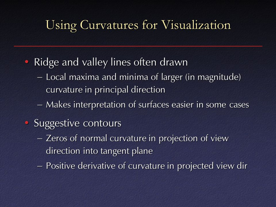 Using Curvatures for Visualization