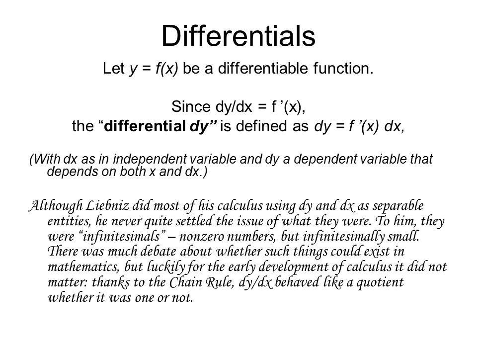 Differentials Let y = f(x) be a differentiable function.