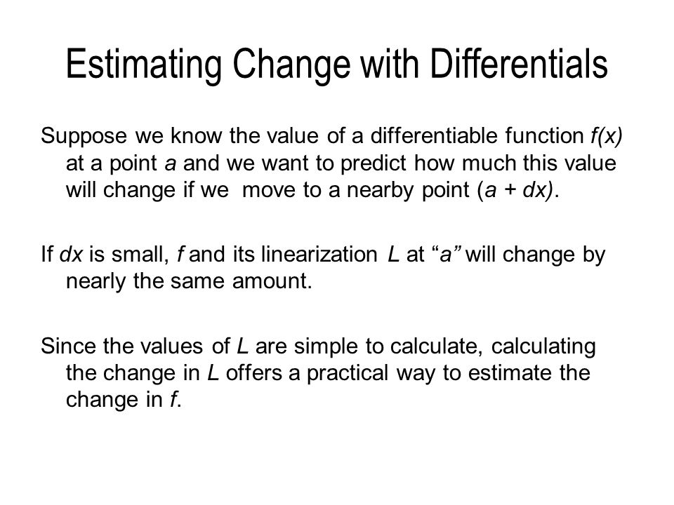 Estimating Change with Differentials