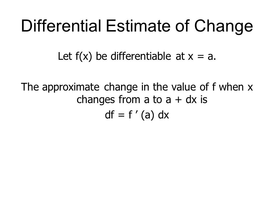Differential Estimate of Change