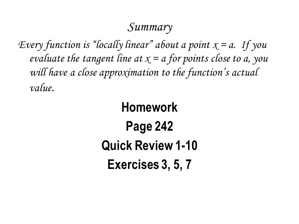 Homework Page 242 Quick Review 1-10 Exercises 3, 5, 7