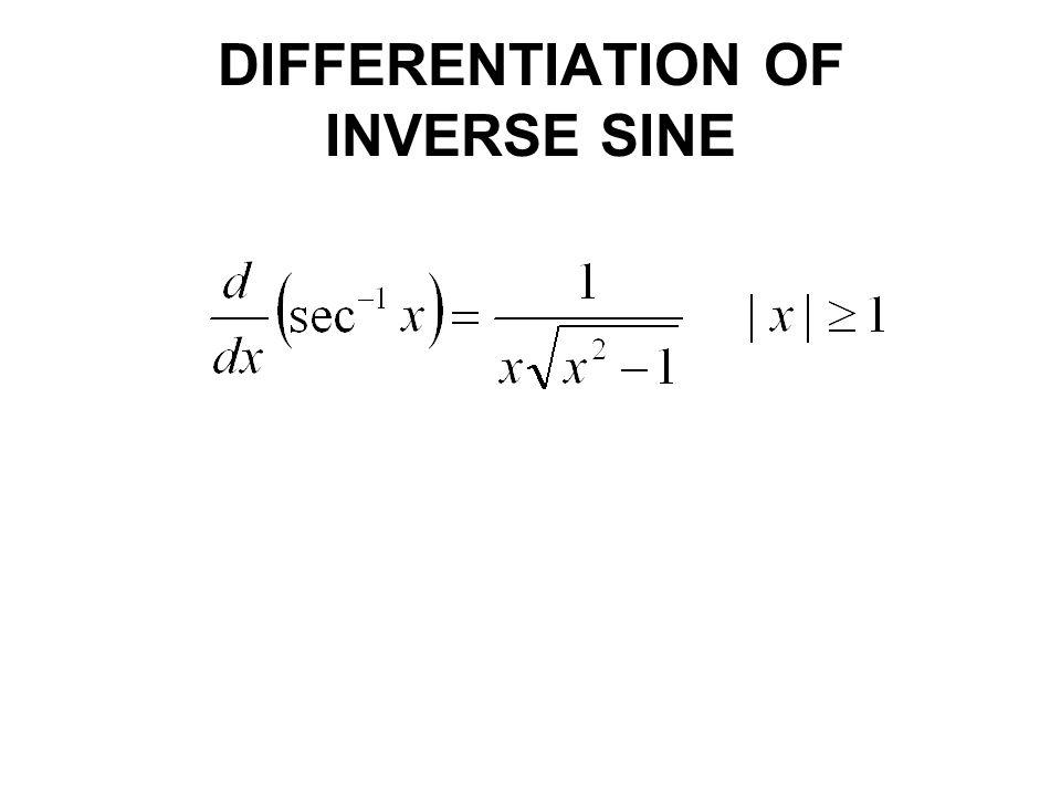 DIFFERENTIATION OF INVERSE SINE