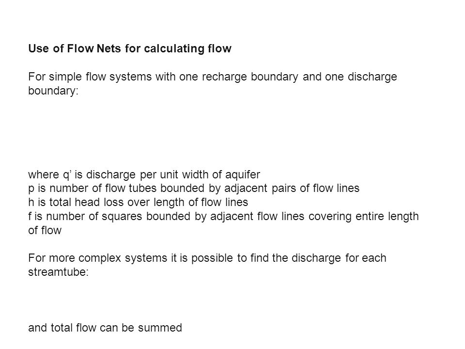 Use of Flow Nets for calculating flow