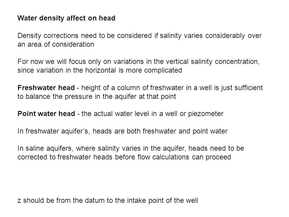 Water density affect on head
