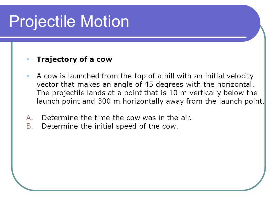 Projectile Motion Trajectory of a cow