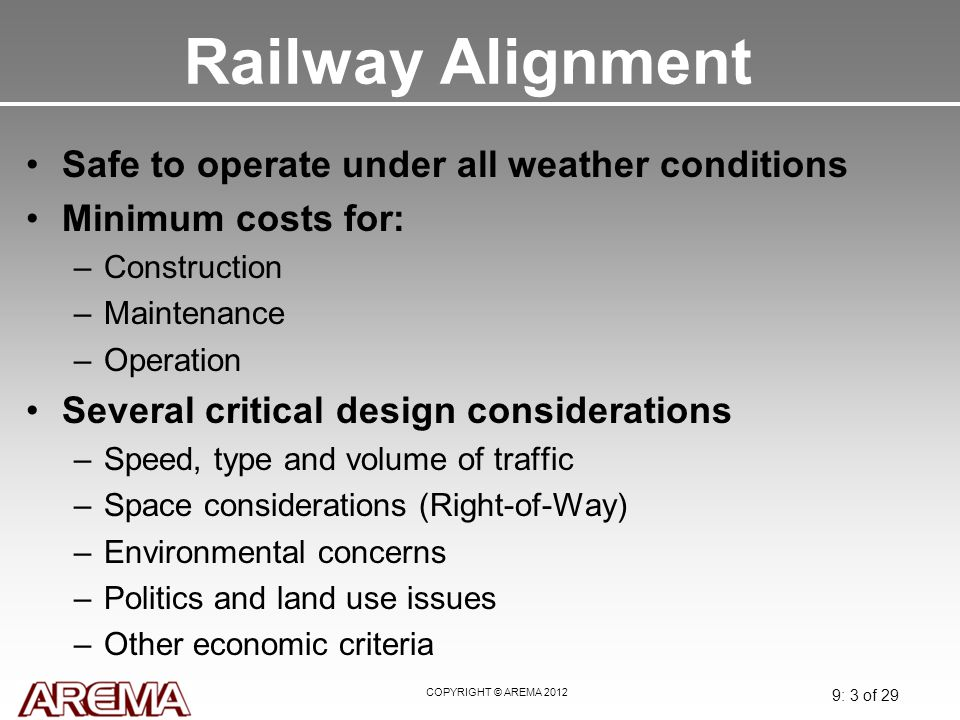Railway Alignment Safe to operate under all weather conditions