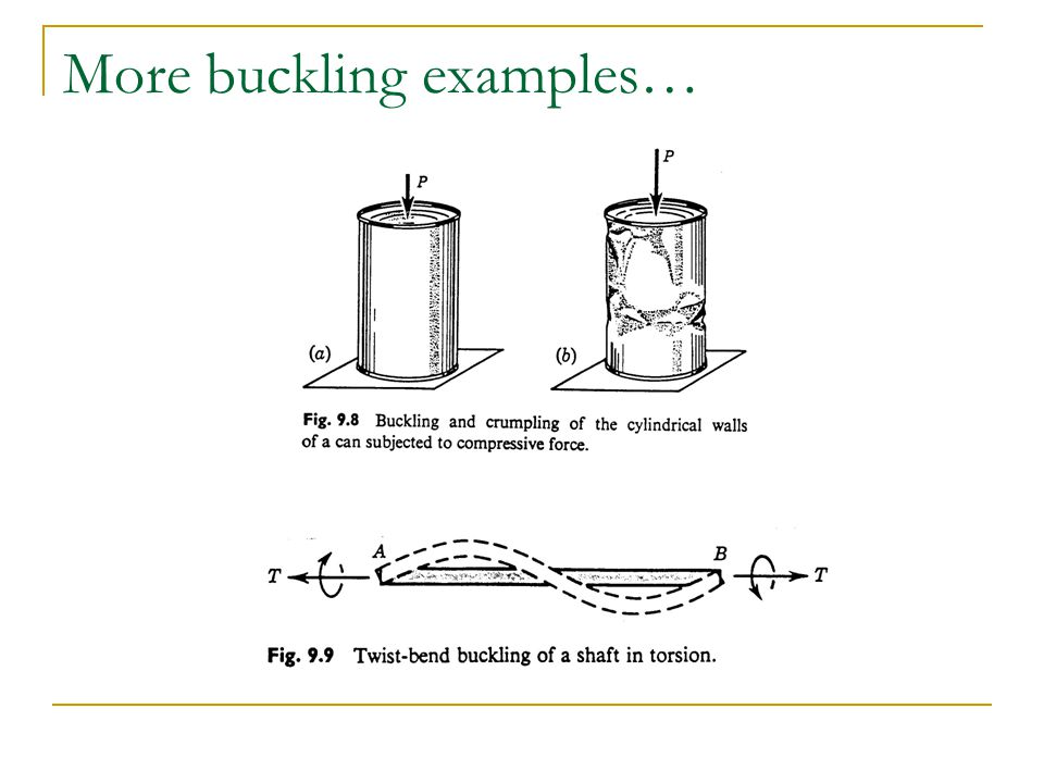 More buckling examples…