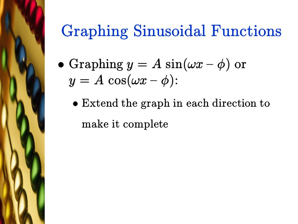 Graphing Sinusoidal Functions