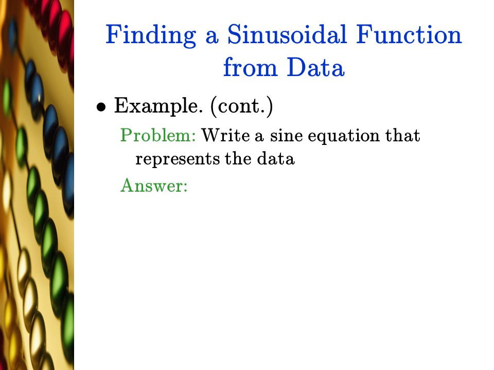 Finding a Sinusoidal Function from Data