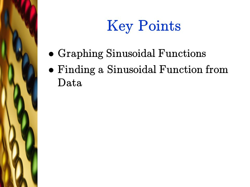 Key Points Graphing Sinusoidal Functions