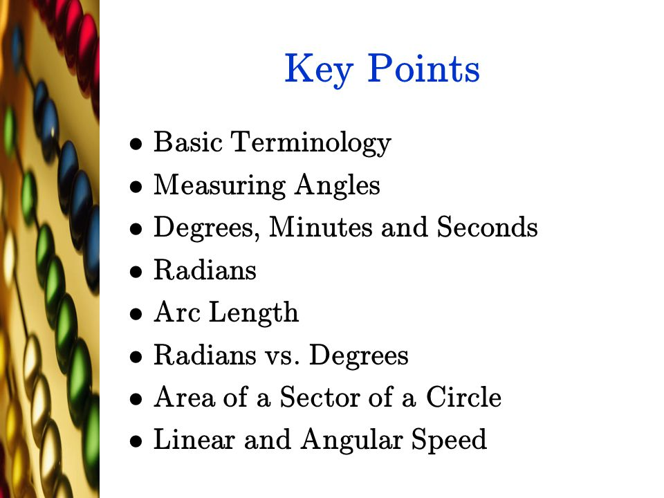 Key Points Basic Terminology Measuring Angles