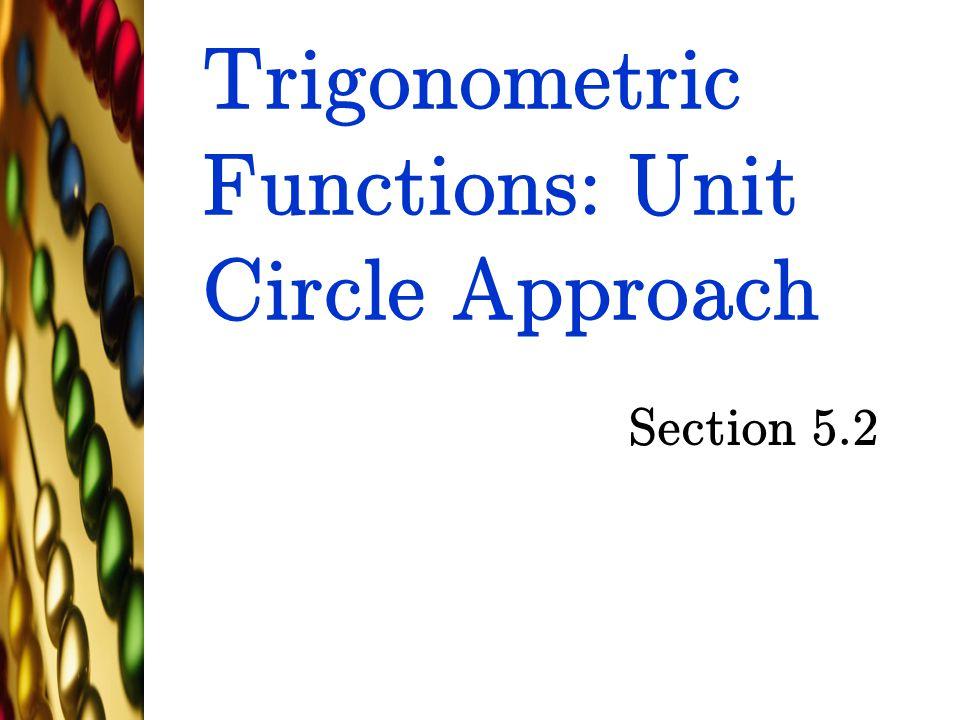 Trigonometric Functions: Unit Circle Approach