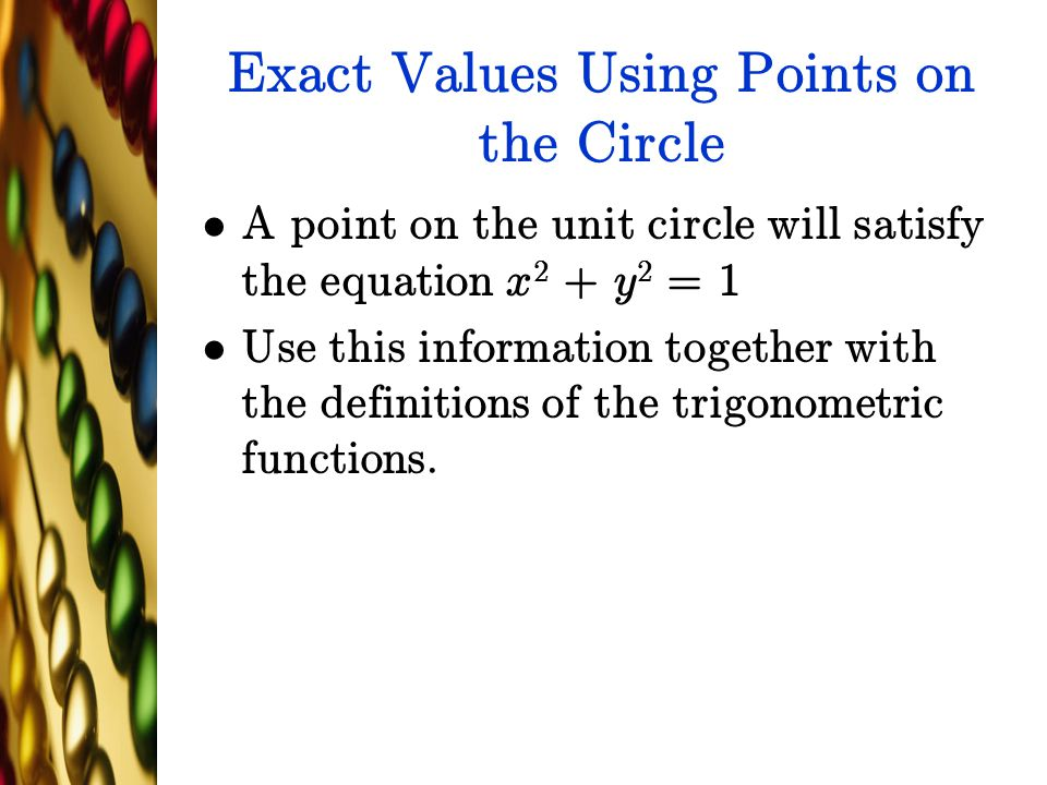 Exact Values Using Points on the Circle