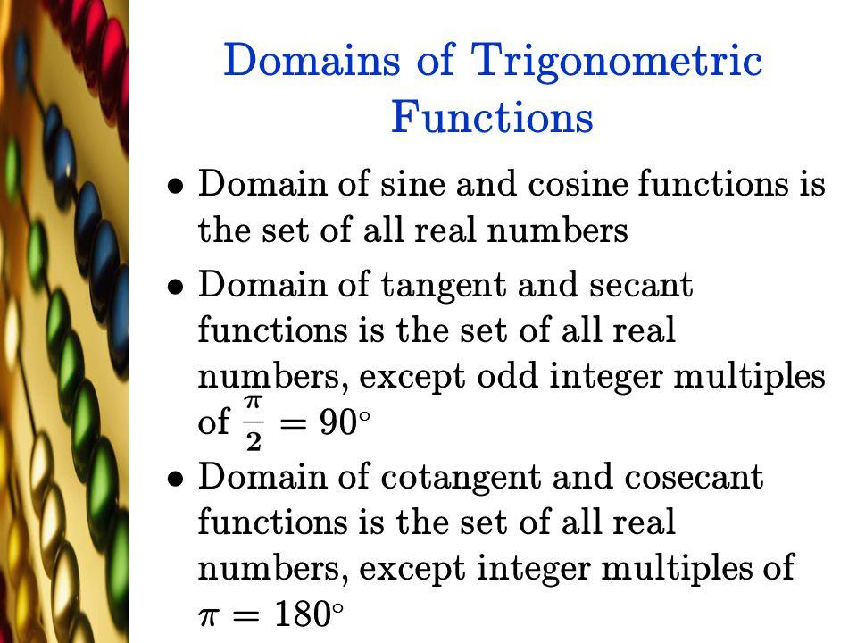 Domains of Trigonometric Functions