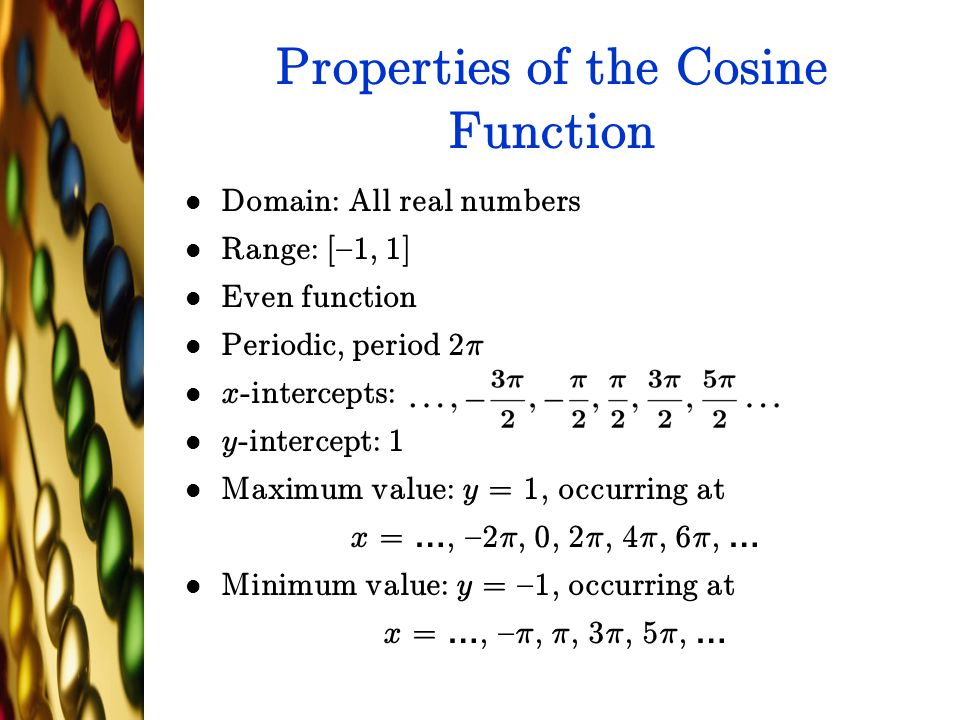 Properties of the Cosine Function