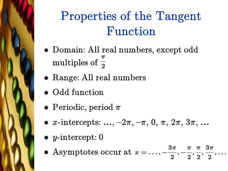 Properties of the Tangent Function