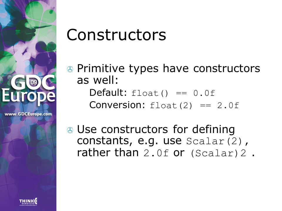 Constructors Primitive types have constructors as well: