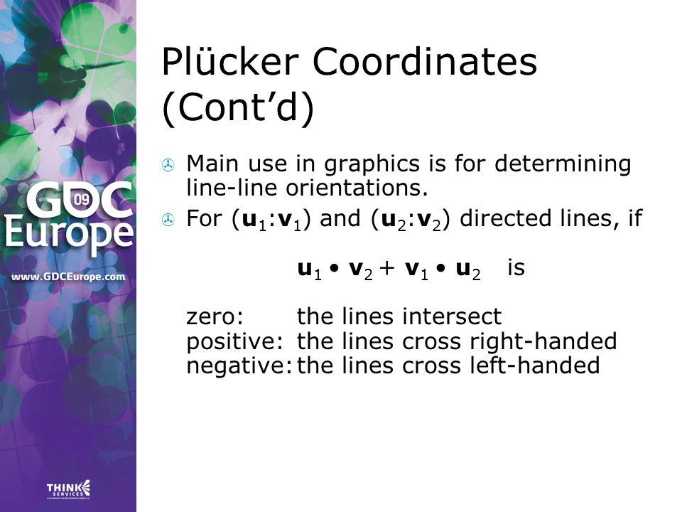 Plücker Coordinates (Cont'd)