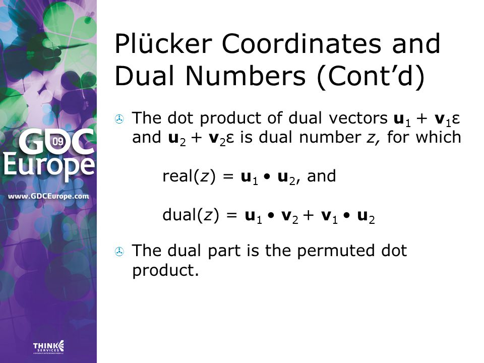 Plücker Coordinates and Dual Numbers (Cont'd)