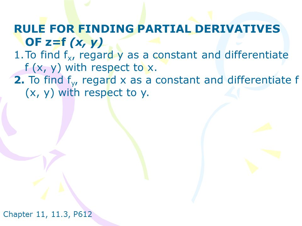 RULE FOR FINDING PARTIAL DERIVATIVES OF z=f (x, y)