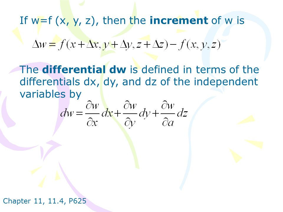 If w=f (x, y, z), then the increment of w is